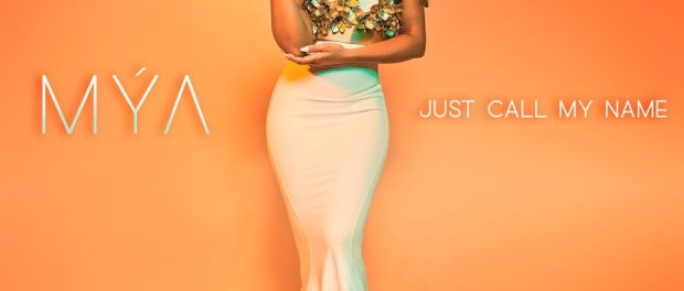 Download Mýa Just Call My Name MP3 Download