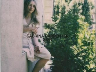 Download Sabrina Carpenter Skin MP3 Download