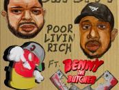 Download Capcity Ft Benny The Butcher Poor Livin' Rich MP3 Download