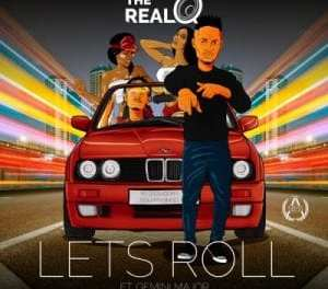Download The Real Q Lets Roll Ft Gemini Major Mp3 Download