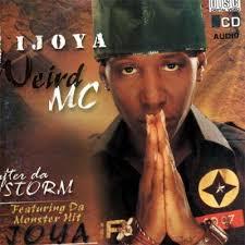 Download Weird MC Ijoya Mp3 Download