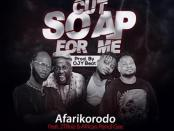 Download Afarikorodo Ft 2Tboyz African Pencil G Cut Soap For Me Mp3 Download