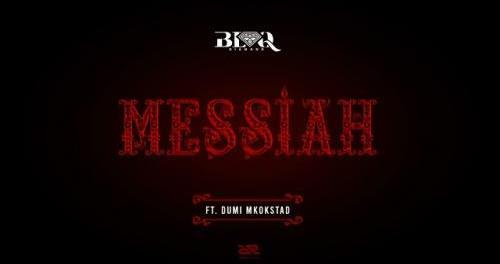 Download Blaq Diamond Messiah Ft Dumi Mkokstad Mp3 Download