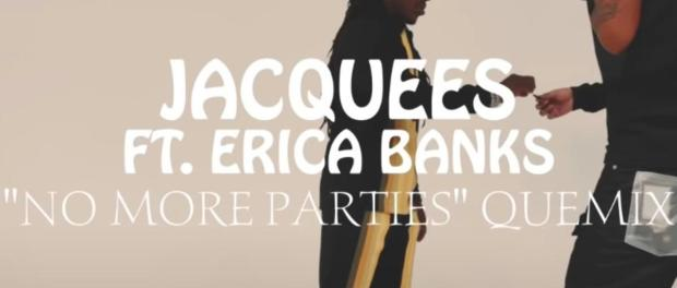 Download Jacquees Ft Erica Banks No More Parties Quemix Mp3 Download