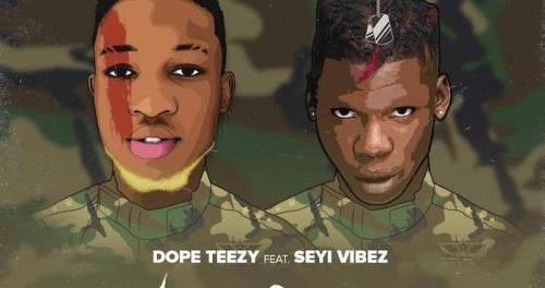 Download Dope Teezy Ft Seyi Vibez No Seke MP3 Download