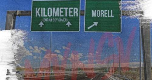Download Morell Kilometer Burna Boy Cover MP3 Download