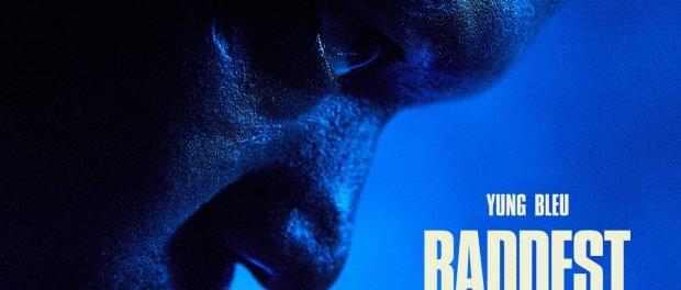 Download Yung Bleu Ft Chris Brown 2 Chainz Baddest Mp3 Download
