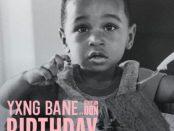 Download Yxng Bane Birthday Ft Stefflon Don MP3 Download