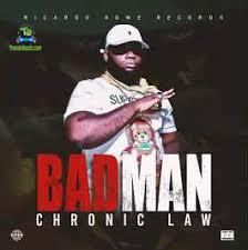 Download Chronic Law Badman Ft Ricardo Gowe MP3 Download