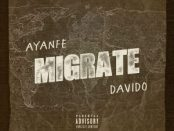 Download Ayanfe Migrate ft Davido MP3 Download