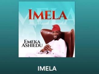 Emeka Ashiedu – IMELA