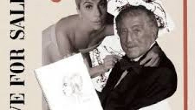 Tony Bennett & Lady Gaga – I Get a Kick Out Of You