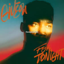 Download Giveon For Tonight MP3 Download