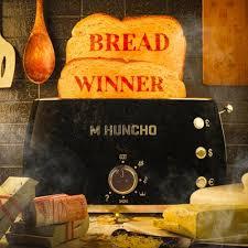 Download M Huncho Breadwinner MP3 Download