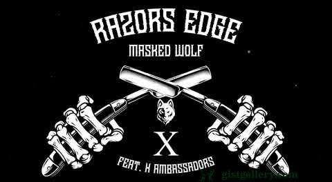 Download Masked Wolf Razors Edge Ft X Ambassadors MP3 Download