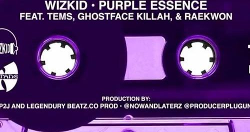 Download WizKid & Tems Purple Essence Ft Ghostface Killah & Raekwon MP3 Download