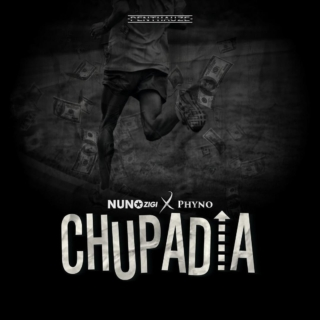 Nuno Zigi Ft. Phyno – Chupadia