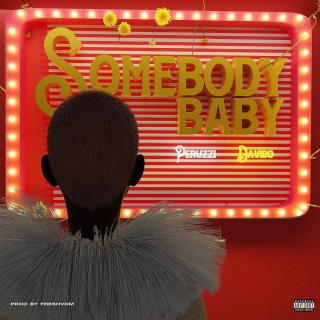 Peruzzi Ft. Davido – Somebody Baby