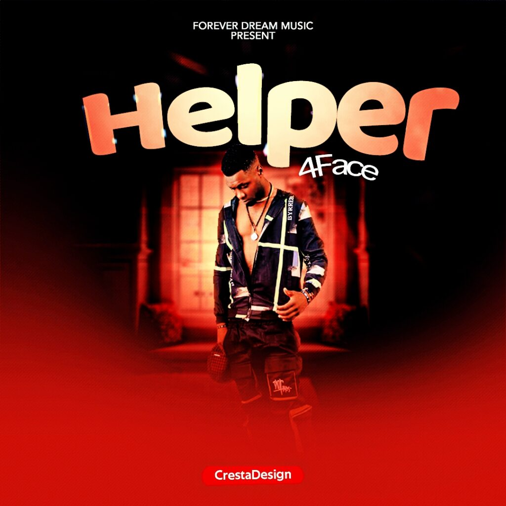 4Face – Helper (Prod By Master Chi)