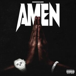 Desiigner - Amen, MUSIC: Desiigner – Amen, 360okay