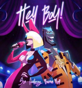 LYRICS: Sia Ft. Burna Boy – Hey Boy (Remix), LYRICS: Sia  Ft. Burna Boy – Hey Boy (Remix), 360okay