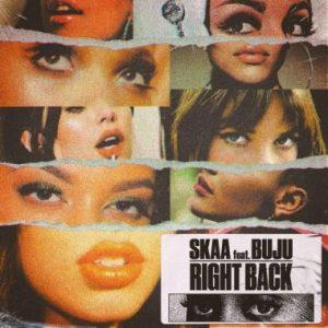 SKAA Ft. Buju - Right Back, MUSIC: SKAA Ft. Buju – Right Back, 360okay