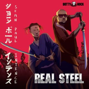 , MUSIC: Sean Paul Ft. Intence – Real Steel, 360okay
