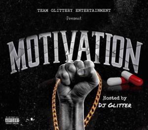 DJ Glitter - Motivation Pills Mixtape, MIXTAPE: DJ Glitter – Motivation Pills Mixtape, 360okay
