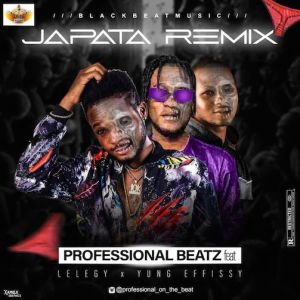 Professional Beat Ft. Yung Effizzy & Legely – Japata (Remix), MUSIC: Professional Ft. Yung Effizzy & Legely – Japata (Remix), 360okay