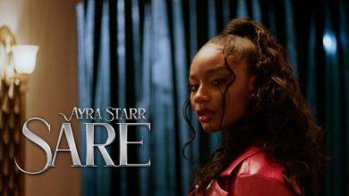Ayra Starr – Sare, VIDEO: Ayra Starr – Sare, 360okay