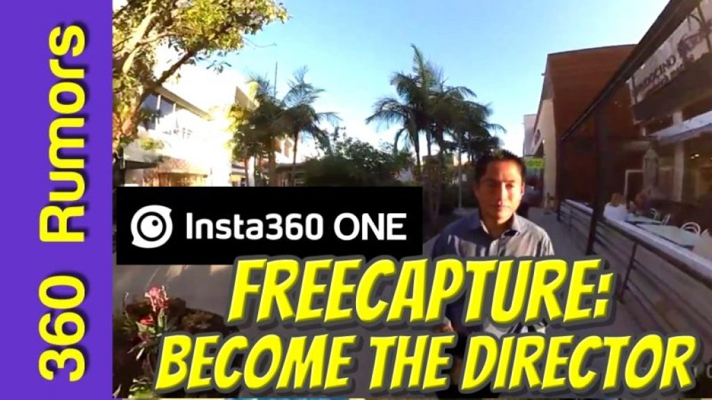 Insta360 ONE: why FreeCapture is my favorite feature