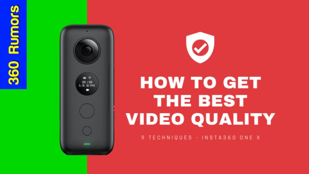 How to get the best video quality with Insta360 One X