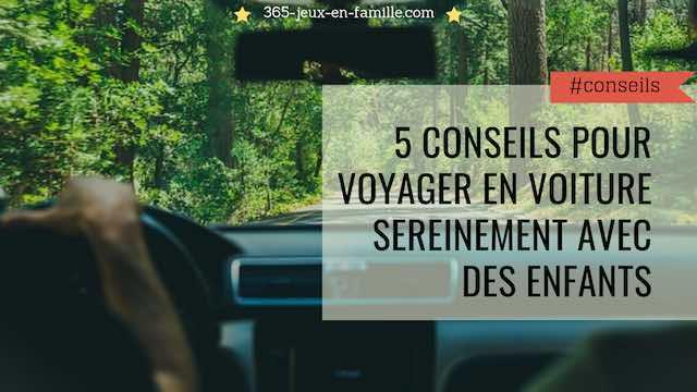 5 conseils pour voyager en voiture sereinement avec des enfants