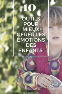Read more about the article 10 outils pour mieux gérer les émotions des enfants