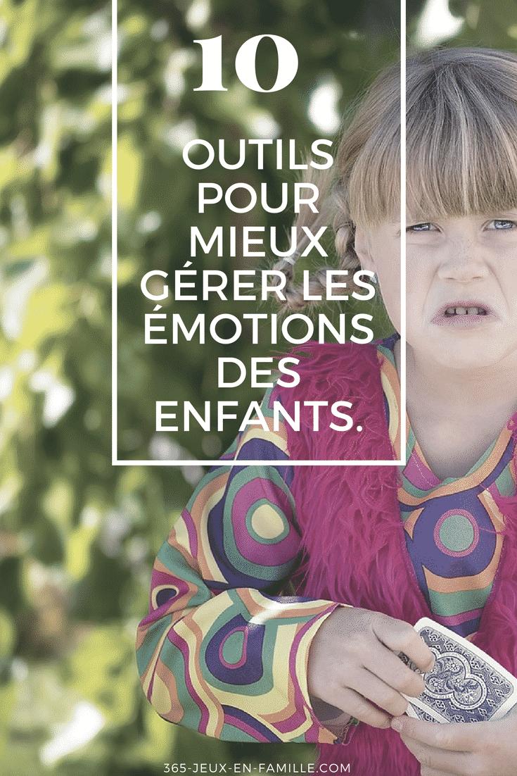 You are currently viewing 10 outils pour mieux gérer les émotions des enfants