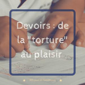 """Les devoirs : de la """"torture"""" au plaisir"""