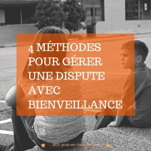 Read more about the article 4 méthodes pour gérer une dispute dans la bienveillance