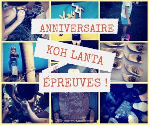 Anniversaire Koh Lanta : les épreuves !