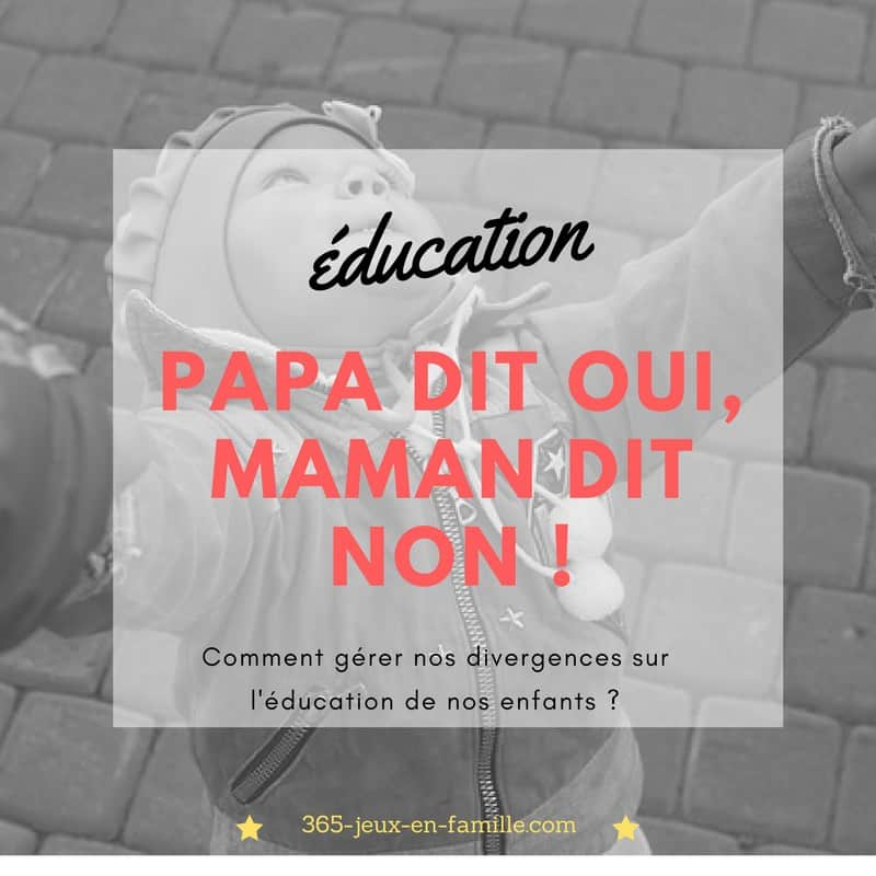 You are currently viewing Education : papa dit oui, maman dit non