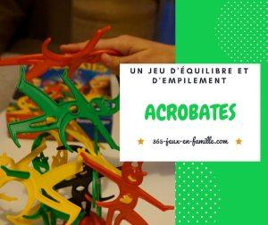 Read more about the article Jeu d'équilibre et d'empilement : Acrobates