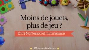 Read more about the article Moins de jouets pour plus de jeu ?