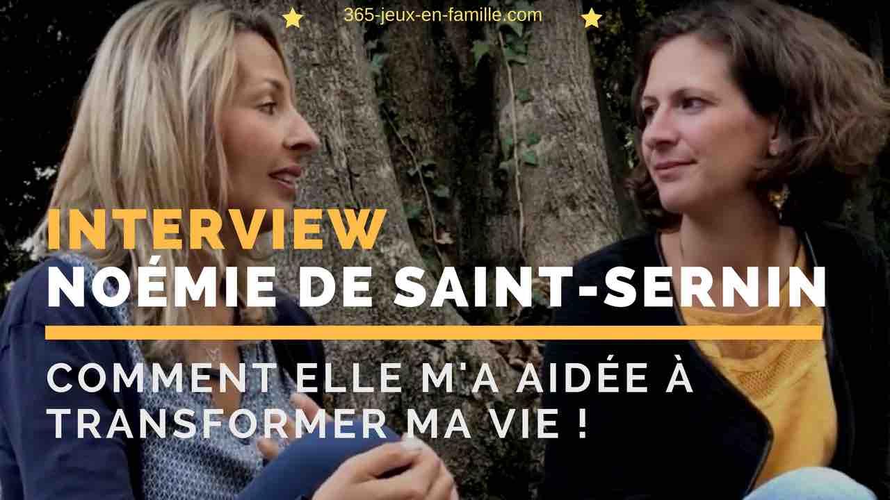 [Vidéo] Comment Noémie de Saint Sernin a transformé ma vie !