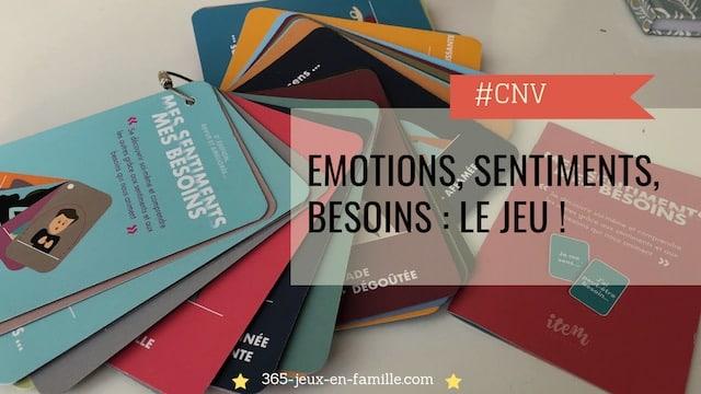 CNV, émotions, sentiments, besoins le jeu !