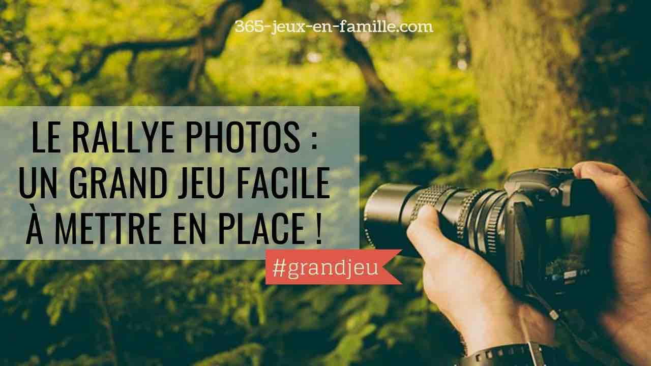 You are currently viewing Le rallye photos : un grand jeu facile