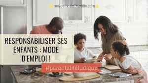 Read more about the article Responsabiliser ses enfants : une nouvelle organisation familiale !