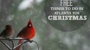 Free Christmas in Atlanta Ga