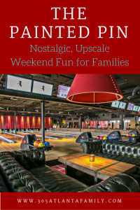 The family headed into Buckhead last weekend to check out The Painted Pin. Regularly an Over 21 upscale bar, that happens to include incredible bowling and other fun games…families are welcome before 5pm on Saturdays and Sundays.