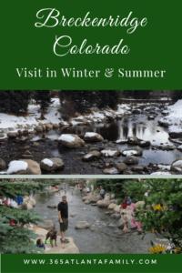 Breckenridge Ski Resort in Winter and Summer