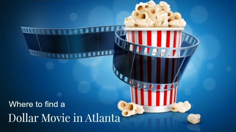 Where to find a Dollar Theater in Atlanta