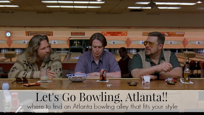 Let S Go Bowling Atlanta Your Ultimate Guide For A